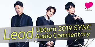 Lead Upturn 2019 SYNC Audio Commentary