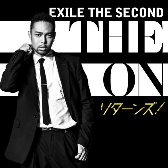EXILE THE SECOND THE ON リターンズ!