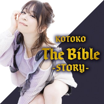 KOTOKO「The Bible ~story~」