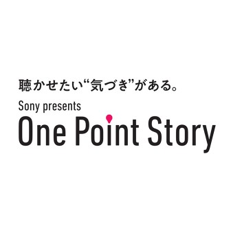 Sony presents One Point Story