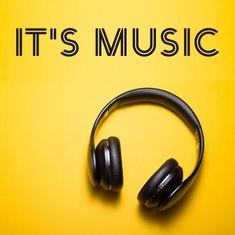 IT'S MUSIC
