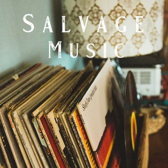 Salvage Music