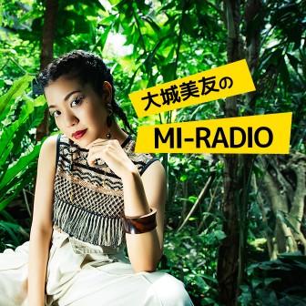 大城美友のMI-RADIO