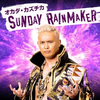 オカダ・カズチカ SUNDAY RAINMAKER