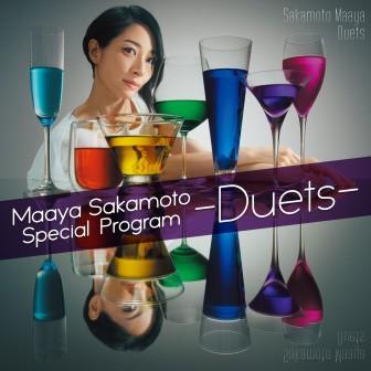 Maaya Sakamoto Special Program -Duets-